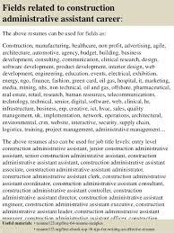16 fields related to construction administrative assistant construction administrative assistant resume