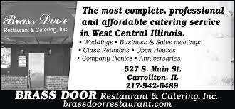 brass door carrollton il. brass door restaurant \u0026 catering, inc carrollton il d