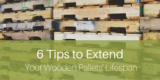 6 tips to extend your wooden pallets lifespan