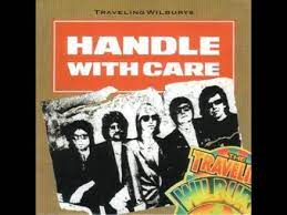 the traveling wilburys handle with