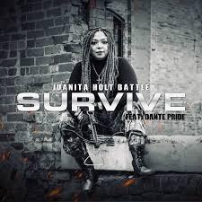 Survive (feat. Dante Pride) by juanita holt battle - DistroKid