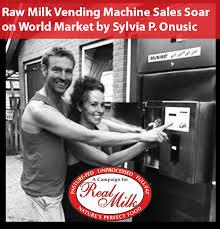 Raw Milk Vending Machine Adorable Raw Milk Vending Machine Sales Soar On The World Market A Campaign