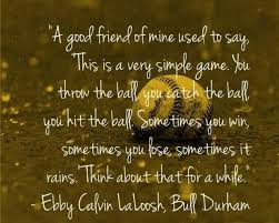 Bull Durham Quotes Mesmerizing Bull Durham Baseball Quote Baseball Memes And Quotes Pinterest