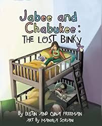 Jabee And Chabukee: The Lost Binky - Kindle edition by Freeman, Dustin,  Freeman, Gina, Soriani, Manuela. Children Kindle eBooks @ Amazon.com.
