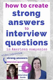 How To Create Strong Answers To Interview Questions In American