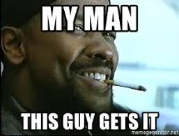 MY man This guy Gets it - Denzel Washington Cigarette | Meme Generator