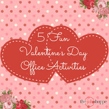 valentines day office ideas. 02 Feb 5 Fun Valentine\u0027s Day Office Activities Valentines Ideas E