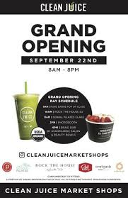 bar grand opening flyer clean juice grand opening food for thought outreach
