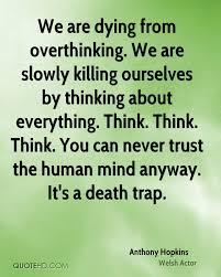 Anthony Hopkins Trust Quotes Quotehd