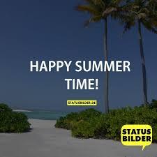 Happy Summer Time Sommersprüche Sprüche Für Den Sommer
