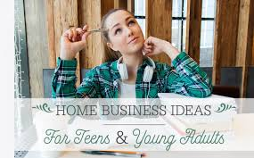 Freelance Lady Starting A Home Business For Teenagers What