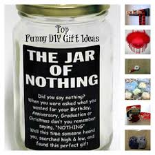 funny diy gifts whether you are preparing for the holiday season or have to for an uping birthday including some humor may be the way to go