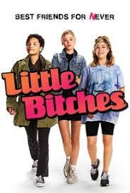 imdb best movie your blog description comedy movies little bitches 2018 imdb top movies little bitches 2018 is an anecdote about a gathering of companions who have vowed to open their letters of