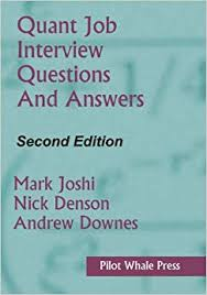 Job Interview Books Quant Job Interview Questions And Answers Second Edition Mark