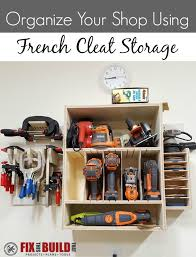 organice your with a french cleat storage system
