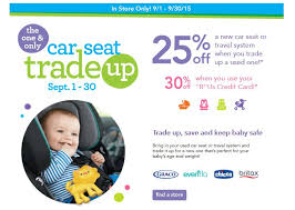 save on a new car seat or travel system during the es r us one only car seat trade up event