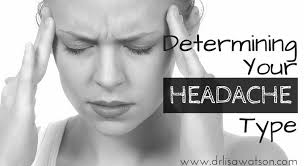 my head hurts determining your headache type dr lisa watson