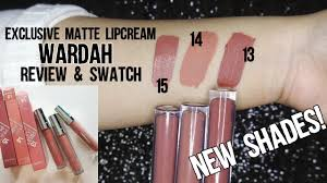 review swatches wardah exclusive matte lipcream new shades no 13 14 15