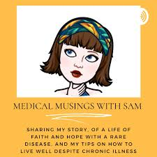 Medical Musings With Sam