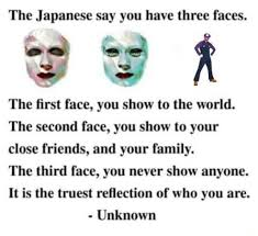 The Japanese Say You Have Three Faces Daily Lol Pics