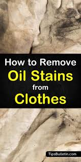 learn how to remove oil stains from clothes with these simple diy cleaning techniques using
