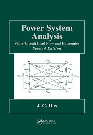 Power System Analysis Short Circuit Load Flow And Harmonics Second