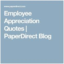 Employee Quotes Custom Employee Appreciation Quotes Fascinating Employee Inspirational