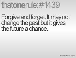 Forgive And Forget Quotes Amazing Forgive And Forget Quotes Best Quotes Ever