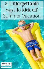 to kick off summer vacation