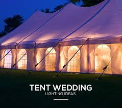wedding tent lighting ideas. How To Create Enchanting Wedding Tent Lighting Ideas Pinterest Tents And Lights I