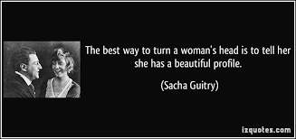 Telling A Woman She Is Beautiful Quotes Best of The Best Way To Turn A Woman's Head Is To Tell Her She Has A