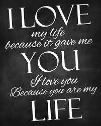 Quotes For My Love Extraordinary I Love My Life Because It Gave Me You Quote Picture
