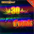 Drew's Famous 30 Greatest Funk