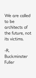 Quote Of Today Awesome R Buckminster Fuller Quote And Today Still Not Converting