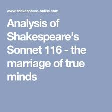 best sonnet ideas quotes of shakespeare analysis of shakespeare s sonnet 116 the marriage of true minds