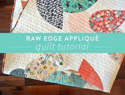 Appliqué All Day! Raw Edge Appliqué Tutorial - Suzy Quilts & Raw_Edge_Applique_Tutorial Adamdwight.com