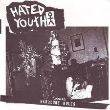 Hated youth record hardcore rules
