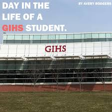 Day in the Life of GIHS by Avery Rodgers - issuu
