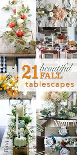 Fall Table Scapes 21 Beautiful Fall Table Decorations Pretty Handy Girl