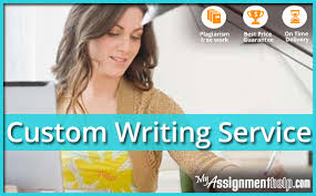 custom writing services myassignmenthelp com my assignment help custom writing service