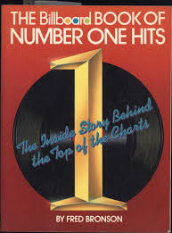 What Is Number One On The Billboard Charts The Billboard Book Of Number One Hits