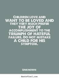 Children Love Quotes Best Quotes Children Love