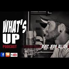 What's Up Podcast | Propulsé par BaladoQuebec.ca
