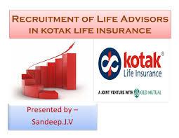 Recruitment Of Life Advisors In Kotak Life Insurance Docshare Tips