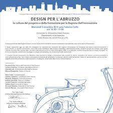 Convegno: Design per l'abruzzo. La cultura del progetto e della formazione  per la Regione dell'innovazione | Università degli Studi
