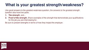 Good Answers For Strengths And Weaknesses Common Interview Questions Explained Ppt Download