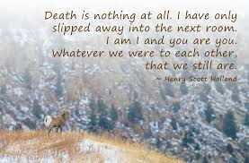 Coping With Death Quotes Dawn Wilson Photography Inspirational Quotes Death Is Nothing At All 62