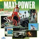 Maxi Power: Hot News from L. A.