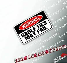 warning cable ties may fail sticker