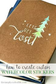 Learn how to make your. How To Make Stickers With Cricut Printable Vinyl And Watercolor Paint